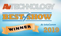 AV Technology Best of Show InfoComm 2019 Winner